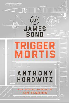 Anthony Horowitz - 'Trigger Mortis' (2015)