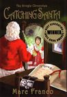 Wolf's Reading Den: The Kringle Chronicles: Catching Santa Book One by...