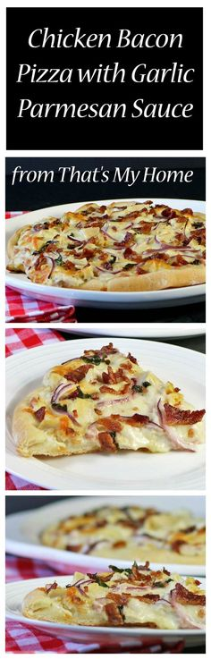 Chicken Bacon Pizza with Garlic Parmesan Sauce