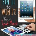 Pin it to Win it - Enter to win one of TWO iPad Minis on { lilluna.com }