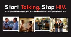 CDC's newest HIV prevention campaign focuses on #gay and #bisexual men. Start Talking. Stop HIV. promotes conversations about #safesex and #HIV prevention & offers tips for talking to a partner. http://go.usa.gov/8TTm