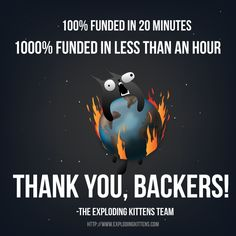 Exploding Kittens card game. Broke records for funding....