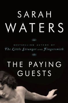 A brilliant literary novel by British novelist Sarah Waters ... guaranteed a winner for your literary loved one.