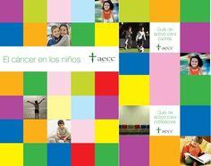Las siguientes guías, fueron publicadas por la Asociación Española contra el cáncer aecc, el año 2006, para explicar el cáncer en los niños, a la población general, padres de niños con cáncer y...