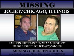 This is a very dear friend of mine, he is missed dearly. please re-pin this. Landon Brittain, 30, has been missing since 10/2012.