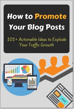 How to Promote Your Blog Posts: 101+ Actionable Ideas to Explode Your Traffic Growth. Here's some of the best blogging tips on how to promote your website and grow blog traffic. These tips will not only help you increase your pageviews, but will also make you look as an expert in your field. Some of these best tips includes: SEO, Blogger outreach and influencer marketing, social media marketing, email marketing and subscriber list management, etc.