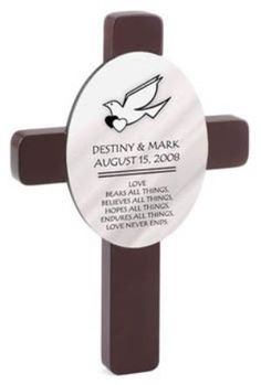 Personalized Wedding Crosses, these personalized wedding crosses are an ideal way to commemorate the special wedding or anniversary occasion.  Choose from a variety of designs and inscriptions including scriptural passages and traditional and contemporary motifs. These elegant personalized gifts will serve as a lasting memento of a once-in-a-lifetime event.