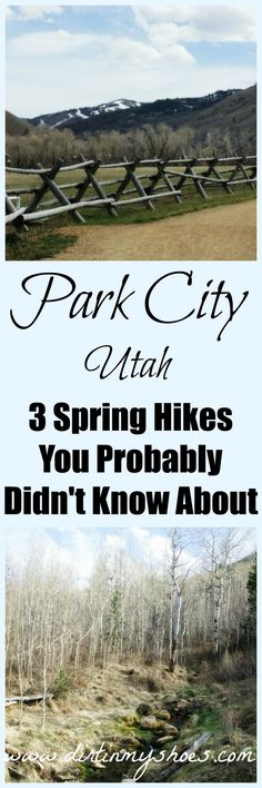 3 Spring Hikes In Park City | Dirt In My Shoes. Hike like a local with these trails you probably didn't know about!