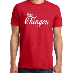Always Chingon