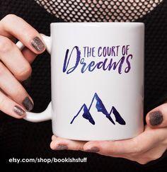 The Court of Dreams Mug, A Court of Mist and Fury 11 oz. Mug, ACOWAR Mug by bookishstuff on Etsy