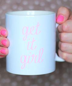 get it girl // mug