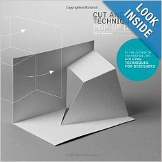 Cut and Fold Techniques for Pop-Up Designs: Paul Jackson: 9781780673271: Amazon.com: Books