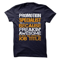 [Popular Tshirt name printing] Awesome Shirt For Promotion Specialist  Shirts This Month  How to Order ? 1. Select color 2. Click the ADD TO CART button 3. Select your Preferred Size Quantity and Color 4. CHECKOUT! If you want more awesome tees you can use the SEARCH BOX and find your favorite !!  Tshirt Guys Lady Hodie  SHARE and Get Discount Today Order now before we SELL OUT  Camping 2015 special tshirts shirt for promotion specialist