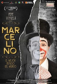 Marcelino, el mejor payaso del mundo (2020) Miyagi, Marceline, Film, Movie Posters, Movies, The World, Film Festival, Film Director, Watch Movies