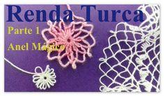 RENDA TURCA  Passo a Passo  Como Fazer PARTE 1 - YouTube Crochet Lace Edging, Freeform Crochet, Irish Crochet, Crochet Stitches, Embroidery Stitches, Knit Crochet, Crochet Patterns, Needle Tatting, Needle Lace