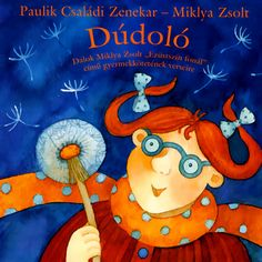 Dúdoló - Miklya Zsolt-Paulik Csanádi Zenekar - dal Songs, Music, Muziek, Song Books, Music Activities, Musik