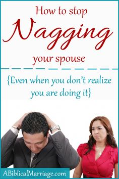 Have you ever finished speaking to your spouse and had the sudden realization... that you were nagging? Here are 5 Tips to help you stop nagging your spouse!