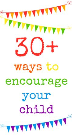 Ways to encourage your child and give praise to encourage them to believe in their abilities and have a growth mindset