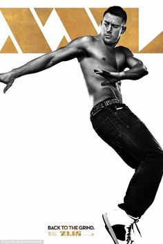 First look: The first of the Magic Mike XXL posters featured the movie's star, Channing Ta...