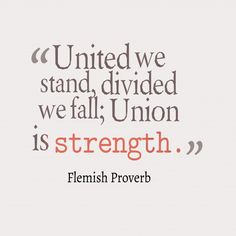 united we stand divided we fall agrave frac ordm quotes agrave frac  united we stand divided we fall union is strength