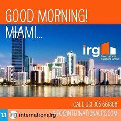 #Repost from @internationalrg INTERNATIONAL REALTORS GROUP - Buenos Dias Miami!! #realty #realtors #realestate #bienesraices #solucionesinmobiliaria #inversiones #investment #rent #sales #residential...