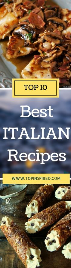 Everybody loves the Italian food! It is a world spread cuisine, and in this post are collected 10 of the most delicious Italian recipes!
