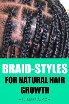 Braid style inspiration for all-natural hair growth. #braids