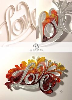 Julide Belen Quilling - Do you know how to make love? Here is a 3-step guide! - Quilled Paper Art: Love @julidebelen - instagram, facebook, twitter.