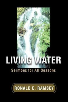 Living Water:Sermons for All Seasons