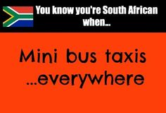 You know you're South African when. African Memes, Braai Recipes, South African Design, Mini Bus, African Culture, West Africa, Africa Travel, Funny Sayings, Words Quotes