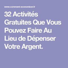 32 Activités Gratuites Que Vous Pouvez Faire Au Lieu de Dépenser Votre Argent.