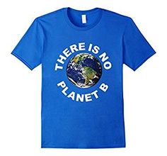 March For Science T shirt - No Planet B Shirt There Is No Planet B Shirt Earth Day T shirt, Science not silence T-Shirt, There is no plan B tee shirt Stand with the environment by promoting recycling and protecting forests, bees and wildlife. Wear this shirt and show that you are really responsible, environmentally conscious and against water pollution, climate changes and carbon emissions. Makes a perfect gift for Earth day celebrations.