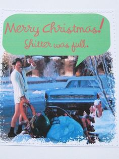 Christmas Vacation holiday card. Sh-tter was full. by sewdandee