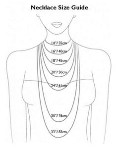 Find your perfect necklace size! All of our pieces can be customized to fit your unique style!