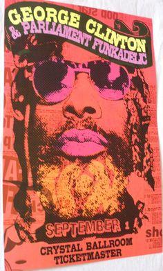 Give up da Funk! George Clinton - #ConcertPosters #GeorgeClinton #ParlimentFunkadelic