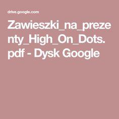 Zawieszki_na_prezenty_High_On_Dots.pdf - Dysk Google