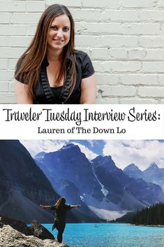 Interview with travel blogger Lauren of The Down Lo. Lauren talks about her background, inspirations and favorite ways to travel.