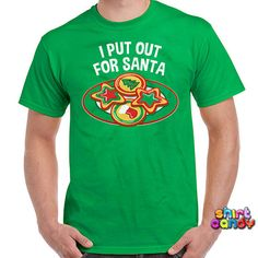 I Put Out For Santa T Shirt Funny Christmas Gift Humor Tee Milk Cookies Mature Naughty For The Holidays Party Gag Festive Family Xmas Gift