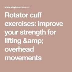 Rotator cuff exercises: improve your strength for lifting & overhead movements Rotator Cuff Rehab, Rotator Cuff Exercises, Shoulder Workout, Shoulder Exercises, Workout For Beginners, Beginner Workouts, Shoulder Impingement Syndrome, Carpal Tunnel, Improve Yourself