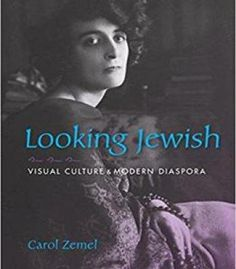 Looking Jewish: Visual Culture And Modern Diaspora PDF