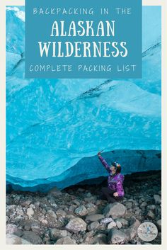 The ultimate guide to packing for an 8-day backpacking trip in the remote Alaskan wilderness. A complete packing list including clothing, gear, boots, cameras and tech and other essentials. Adventure trekking and hiking in Alaska. | Be My Travel Muse #Alaska #Hiking