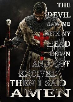 And he didn't like my choice of words, either. Warrior Quotes, Prayer Warrior, Bible Scriptures, Bible Quotes, Christian Warrior, Military Quotes, Spiritual Warfare, Knights Templar, Badass Quotes