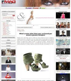 """FASHION MAG (May 2013)_Fashion Mag says: """"Due volte l'anno, ogni sei mesi quindi, vengono selezionati i progetti più innovativi, che poi vengono realizzati."""""""