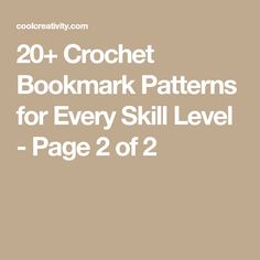 20+ Crochet Bookmark Patterns for Every Skill Level - Page 2 of 2