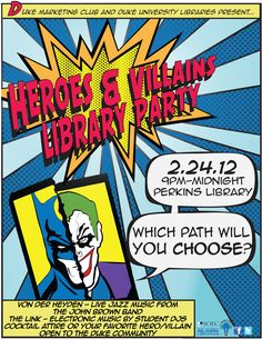 """Duke University Library """"Heroes and Villains""""     Could make a nice theme for the teen SRP"""