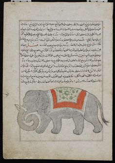 Al-Qazwini characterizes the elephant as a loyal and good-humored animal, but one apt never to forget ill-treatment. Although it is among the bulkiest and heaviest of beasts, the elephant is also elegant and agile. Medieval Life, Medieval Art, Fabulous Beasts, Freer Gallery, Islamic World, Soul Art, Asian Art, Book Design, Miniatures