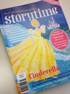 Yippee! Storytime Issue 3 with a beautiful Cinderella cover is here! ~ STORYTIMEMAGAZINE.COM