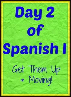 Activities to get Spanish I moving