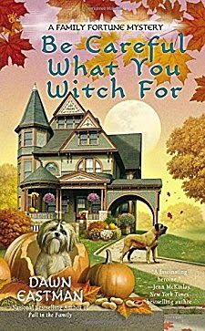 Kittling: Books: Be Careful What You Witch For by Dawn Eastman