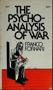 The psychoanalysis of war by Franco Fornari,http://www.amazon.com/dp/0385043473/ref=cm_sw_r_pi_dp_tfBssb106HPANAG0